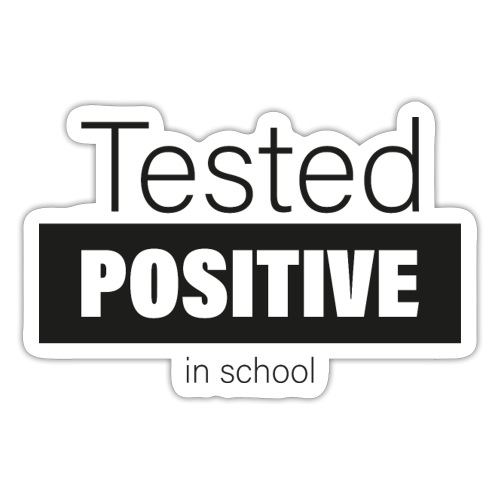 Tested positive - Sticker