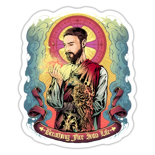 Breathing Fire Into Life - Sticker