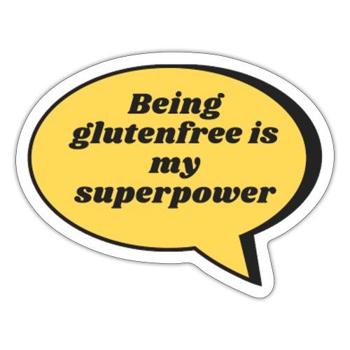 Being glutenfree is my superpower - Sticker