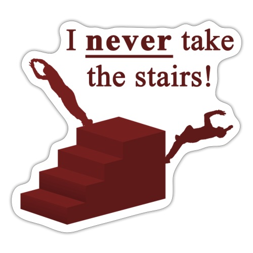 I Never Take The Stairs Red Parkour - Sticker