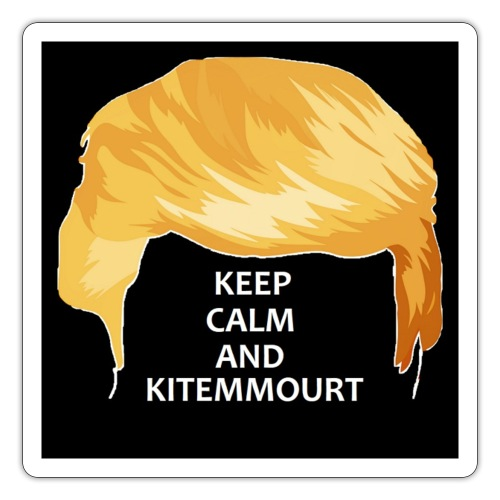 Keep Calm And Kitemmuort Capelli Trump - Adesivo