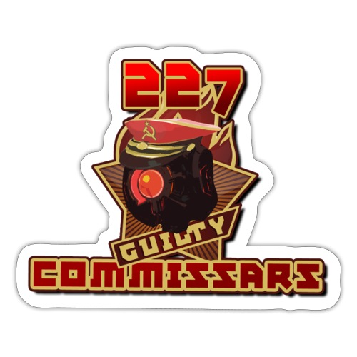 Guilty Commissars Sticker - Sticker