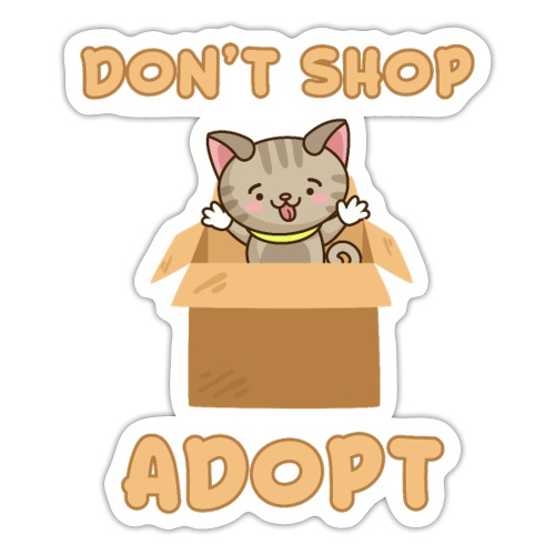 ADOBT DONT SHOP - Adoptieren statt kaufen - Sticker