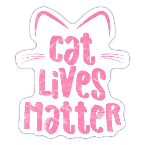 Cat Lives Matter Katzen sind auch wichtig - Sticker