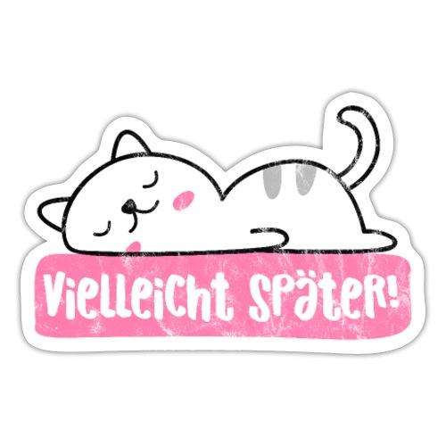 Vielleicht später faule Katze nichtstun geht immer - Sticker