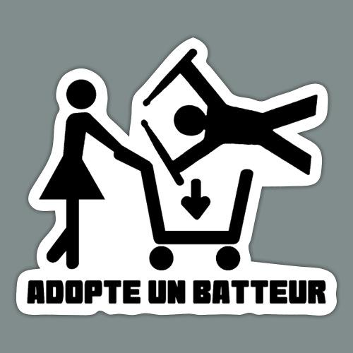 Adopte un batteur - idee cadeau batterie - Autocollant