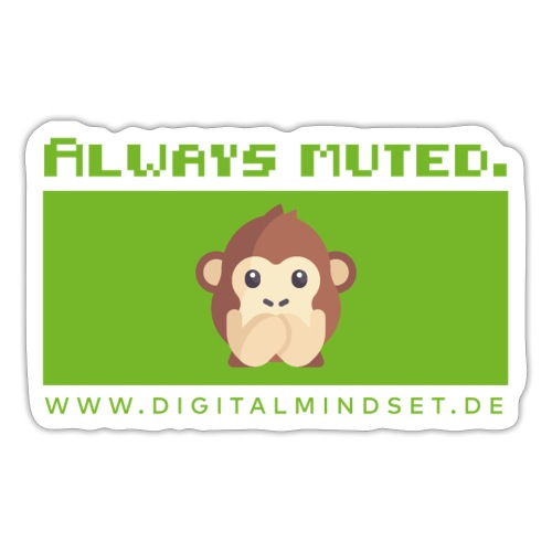 Always Muted. - Sticker