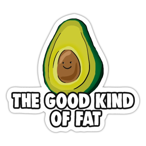 Avocado: The Good Kind of Fat - Sticker