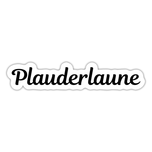 Plauderlaune Black Edition - Sticker