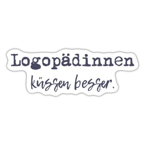 Logopädinnen küssen besser - Sticker