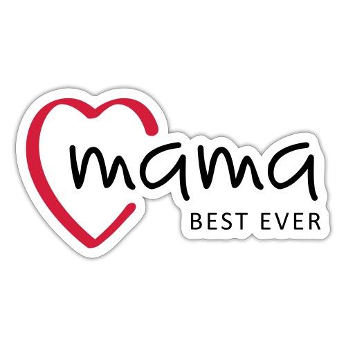 Slogan mama, best ever. Hartje. Baby cadeau - Sticker
