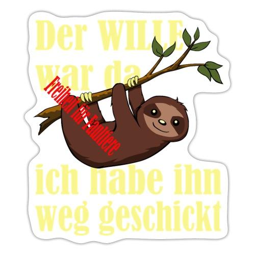 Faultier:Der Wille war da-ich hab ihn weggeschickt - Sticker