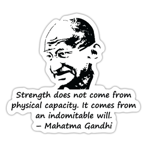 Strength Comes from Will - Sticker