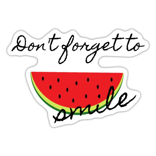 Don't forget to smile - Sticker