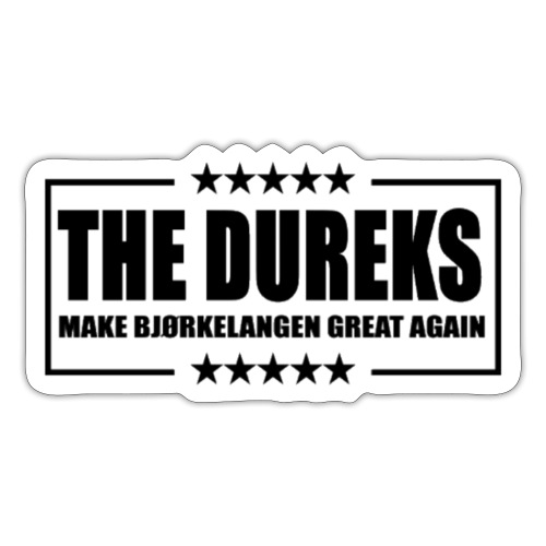 The Dureks Make Bjørkelagen Great Agian - Klistremerke