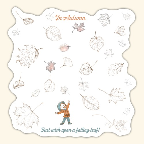 Just wish upon a falling leaf in Automn - Sticker