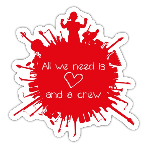ALL WE NEED IS LOVE - Sticker