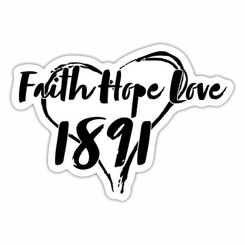 Faith Love Hope - Sticker