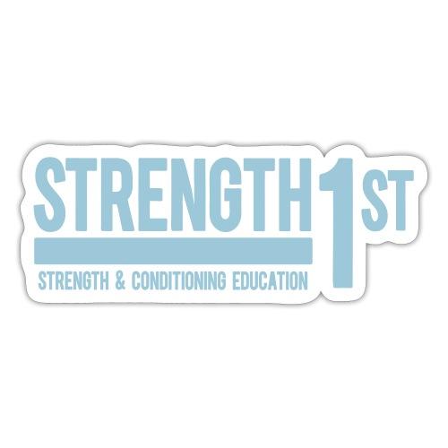 SRENGTH 1ST - Sticker