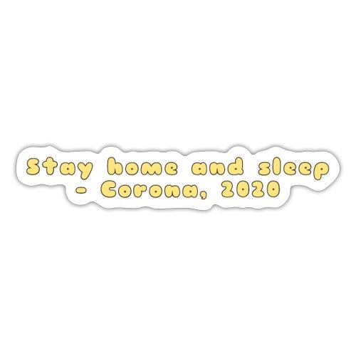 Stay home and sleep - Corona, 2020 - Sticker
