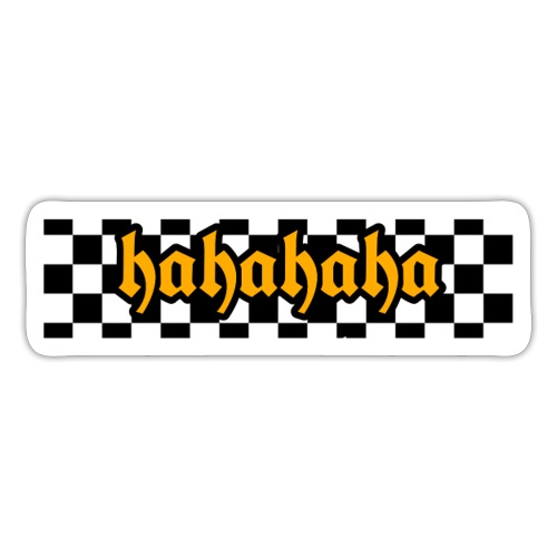 hahahaha checker design - Sticker
