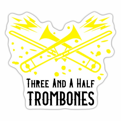 Three and a half Trombones Golden Season1 - Sticker