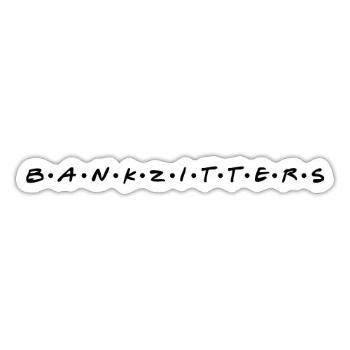 banquiers - Autocollant