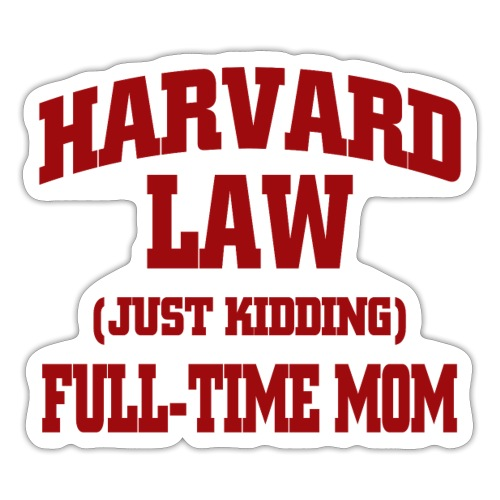 harvard law just kidding - Naklejka