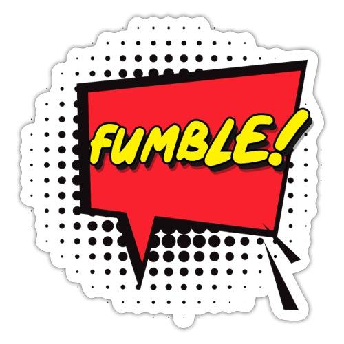 fumble - Sticker