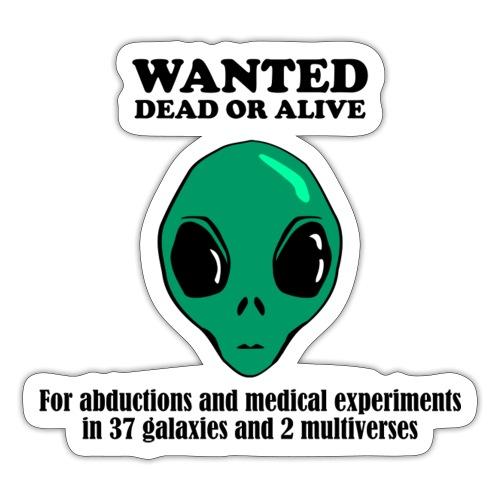Alien Wanted Poster - Sticker