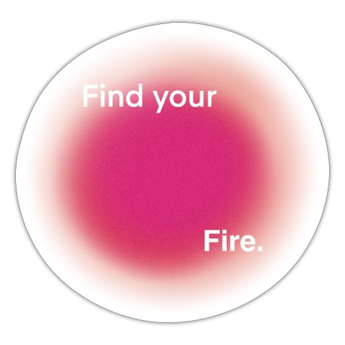find your fire - Pegatina