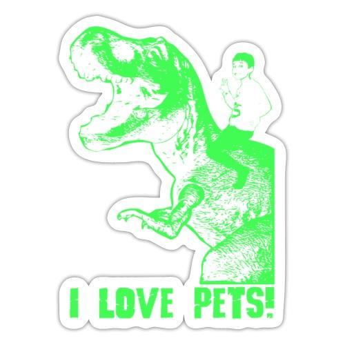 I love pets - t-rex - Adesivo