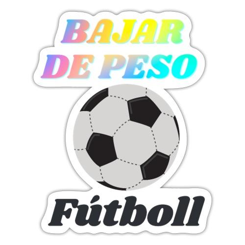 El fútbol para estar en forma - Pegatina