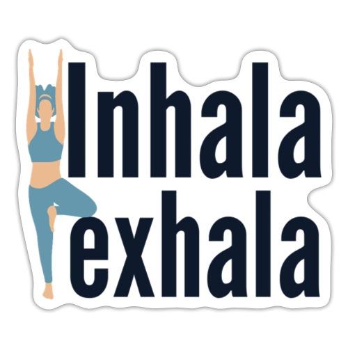 Inhala y exhala - Pegatina