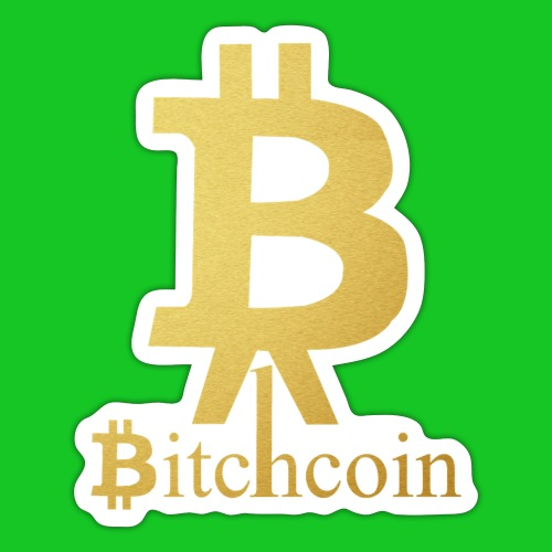 Bitchcoin - Sticker