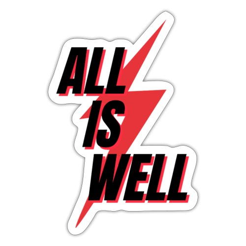 All is well - Pegatina