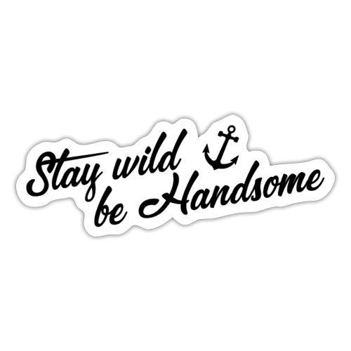 tshirt stay wild - Sticker