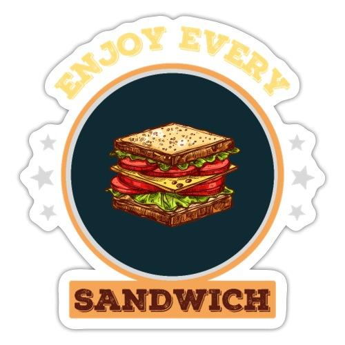 Enjoy every sandwich - Sticker