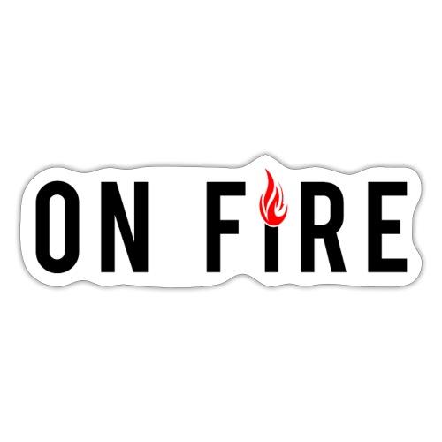 on fire - Sticker