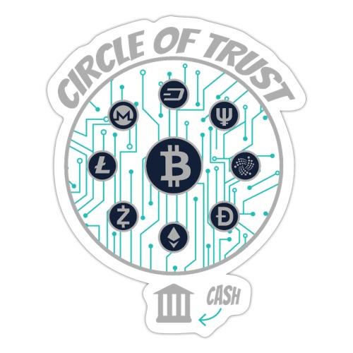 BITCOIN Circle of Trust | IOTA, Monero, Litecoin - Sticker