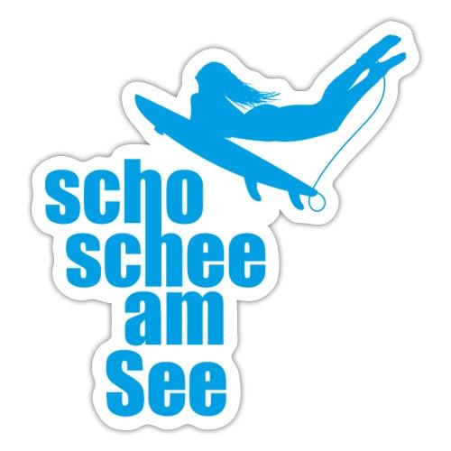 scho schee am See Suferin 02 - Sticker