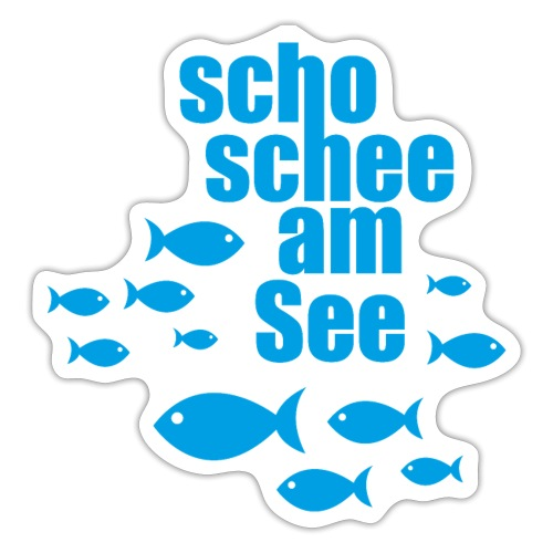 scho schee am See Fische - Sticker
