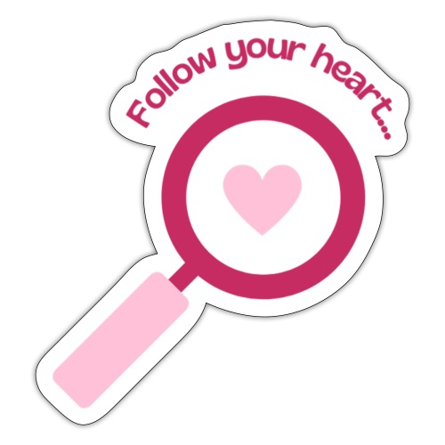 Follow your heart - Klistermärke