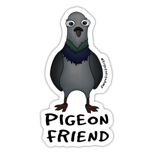 Amy's 'Pigeon Friend' design (black txt) - Sticker