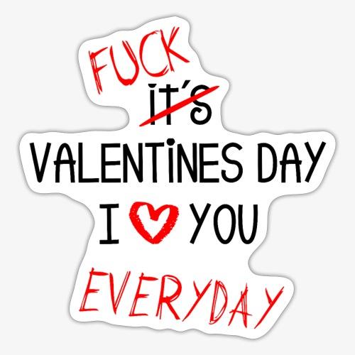 I love you everyday - Sticker