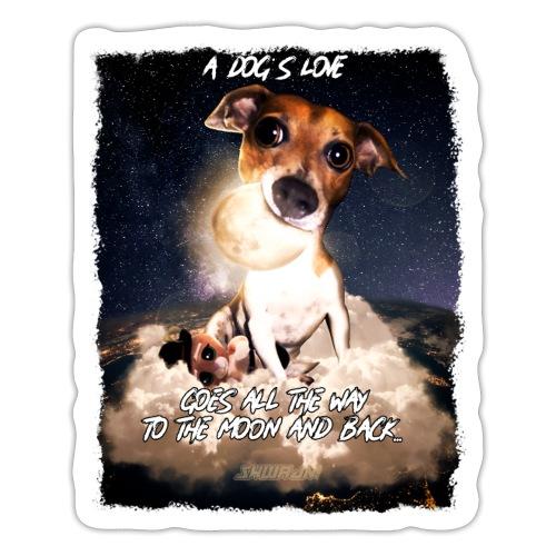 A dog's love - Sticker