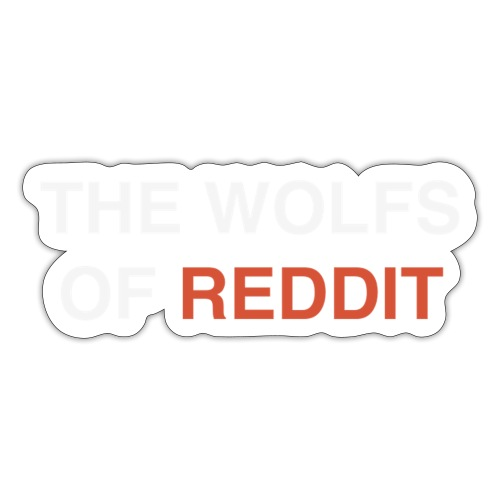 The wolfs of reddit - Pegatina