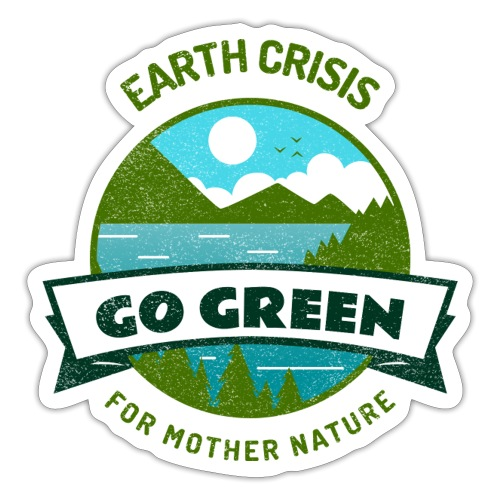 Earth Crisis Go Green For Mother Nature - Sticker