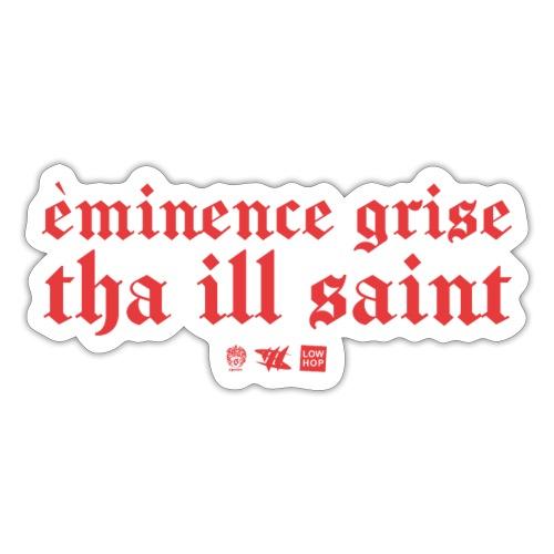 Èminence Grise (Sticker) - Sticker