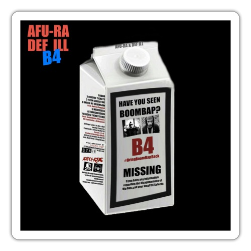 Have you seen Boombap? - Afu-Ra & Def Ill B4 Shirt - Sticker